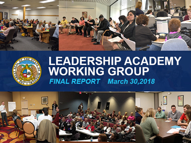 Leadership Academy Working Group Final Report - March 20, 2018